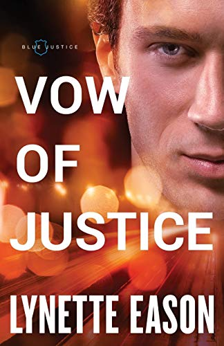 Vow of Justice (Blue Justice, Bk. 4)
