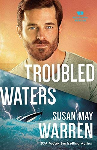 Troubled Waters (Montana Rescue, Bk. 4)
