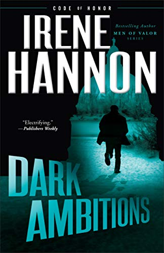 Dark Ambitions (Code of Honor Bk. 3)