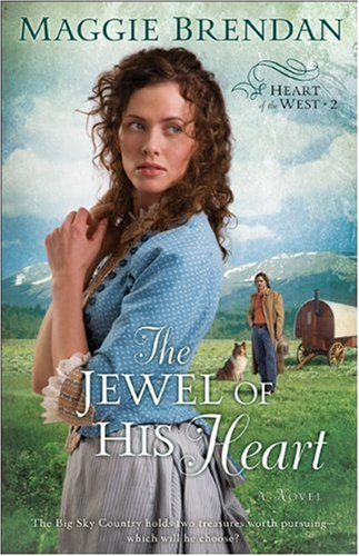 The Jewel of His Heart (Heart of the West Book#2)