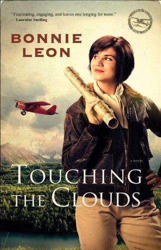 Touching the Clouds (Alaskan Skies, Bk. 1)
