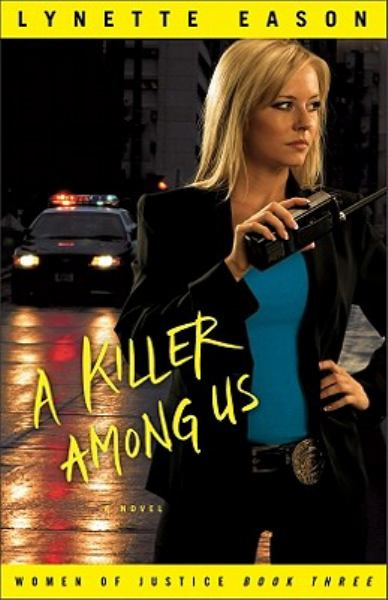 A Killer Among Us (Women of Justice, Bk. 3)
