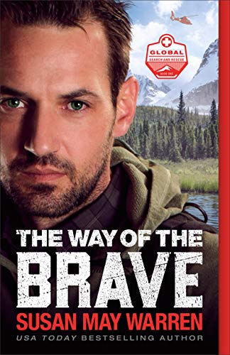Way of the Brave (Global Search and Rescue, Bk. 1)