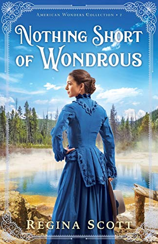 Nothing Short of Wondrous (American Wonders Collection)