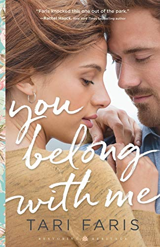 You Belong with Me (Restoring Heritage, Bk. 1)