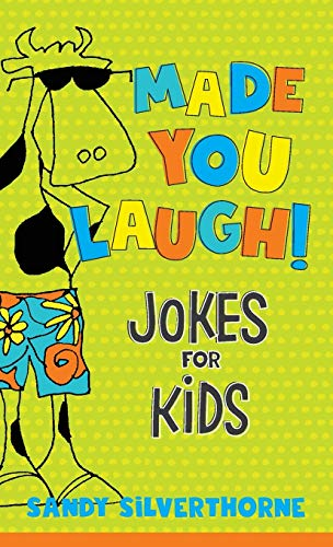 Made You Laugh!: Jokes for Kids