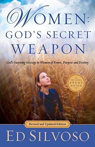 Women: God's Secret Weapon (Revised and Updated Edition)