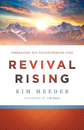 Revival Rising: Embracing His Transforming Fire