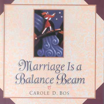 Marriage Is a Balance Beam