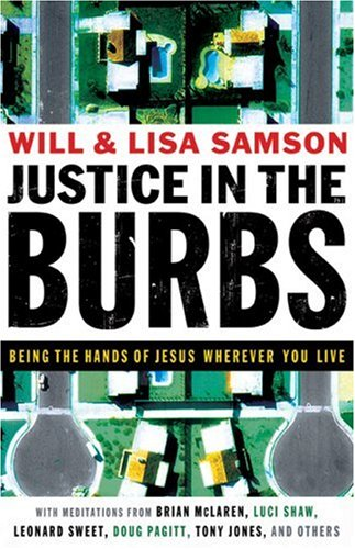 Justice in the Burbs: Being the Hand of Jesus Wherever You Live