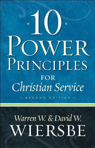 10 Power Principles for Christian Service (2nd Edition)