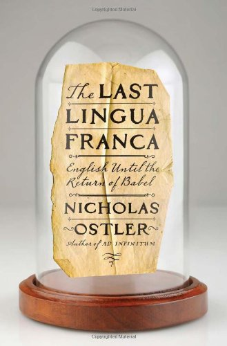 The Last Lingua Franca: English Until the Return of Babel