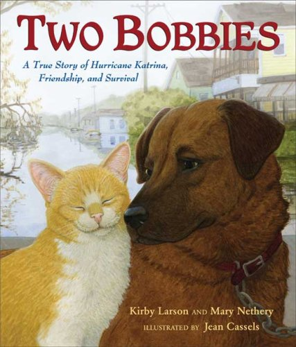 Two BobbiesL A True Story of Hurricane Katrina, Friendship, and Survival