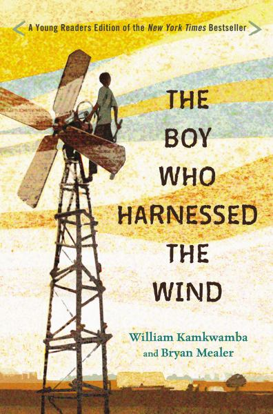 The Boy Who Harnessed the Wind (Young Readers Edition)