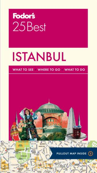 Istanbul (Fodor's 25 Best, 3rd Edition)