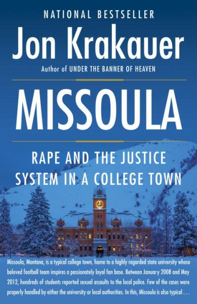 Missoula - Rape and the Justice System in a College Town