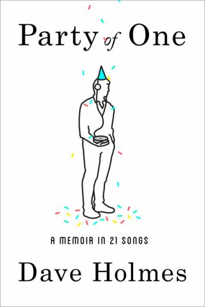 Party of One - A Memoir in 21 Songs
