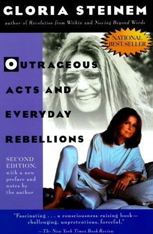 Outrageous Acts and Everyday Rebellions (Second Edition)