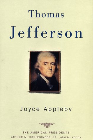 Thomas Jefferson: The 3rd President 1801-1809 (The American President Series)