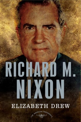 Richard M. Nixon: The 37th President 1969-1974  (American Presidents)