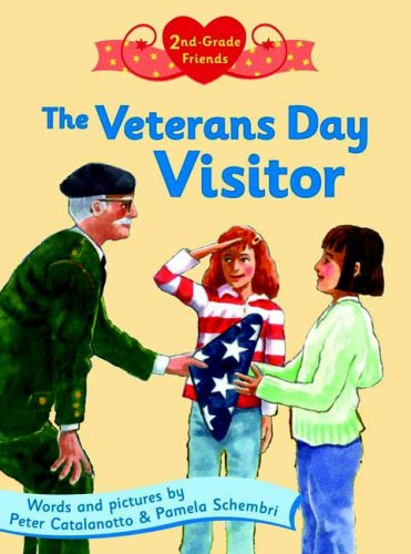 The Veterans Day Visitor (2nd- Grade Friends)