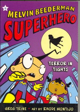 Terror In Tights (Melvin Beederman Superhero, Bk. 4)