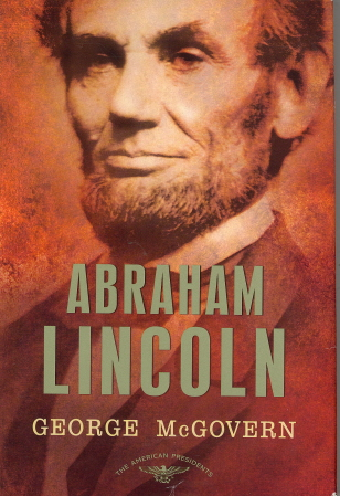 Abraham Lincoln: The 16th President 1861-1865 (The American President Series)