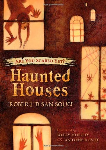 Haunted Houses (Are You Scared Yet? Bk. 1)
