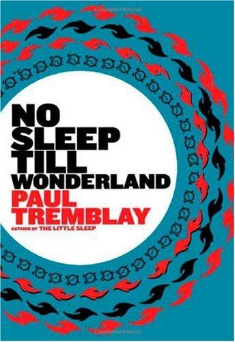 No Sleep till Wonderland: A Novel