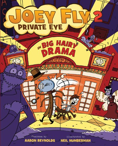 Big Hairy Drama (Joey Fly Private Eye, Bk. 2)