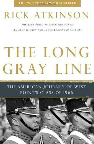 The Long Gray Line: The American Journey of West Point's Class of 1966 (20th Anniversary Edition)