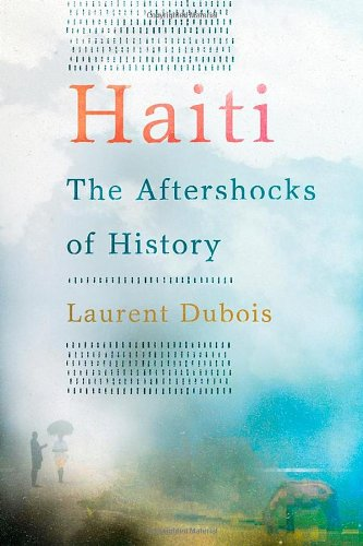 Haiti:The Aftershocks of History