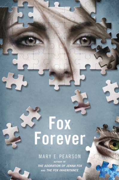 Fox Forever (Jenna Fox Chronicles, Bk. 3)