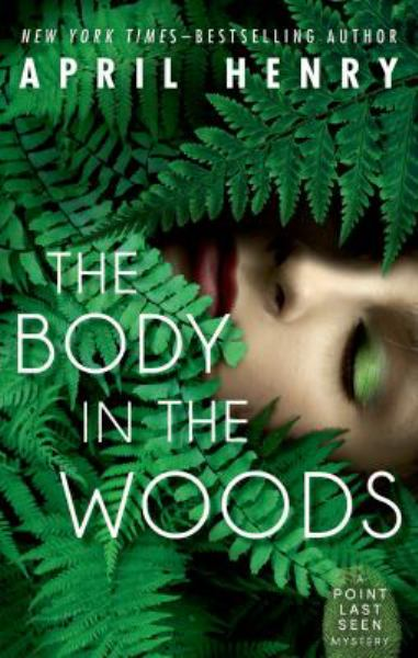 The Body in the Woods (Point Last Seen, Bk 1)