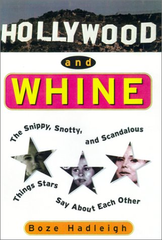 Hollywood And Whine