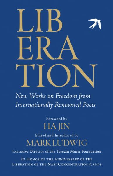 Liberation: New Works on Freedom from Internationally Renowned Poets