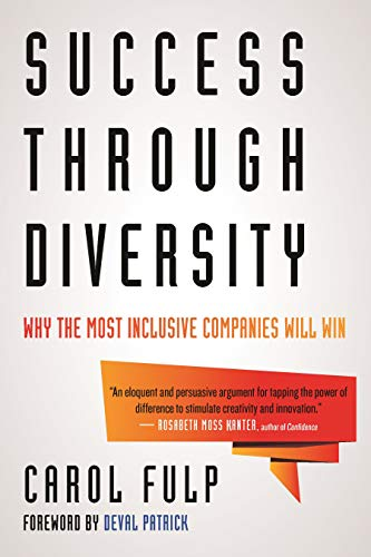 Success Through Diversity: Why the Most Inclusive Companies Will Win