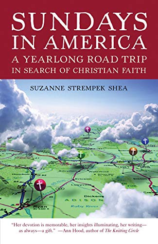 Sundays in America: A Yearlong Road Trip in Search of Christian Faith