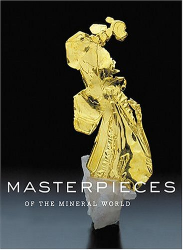 Masterpieces of the Mineral World