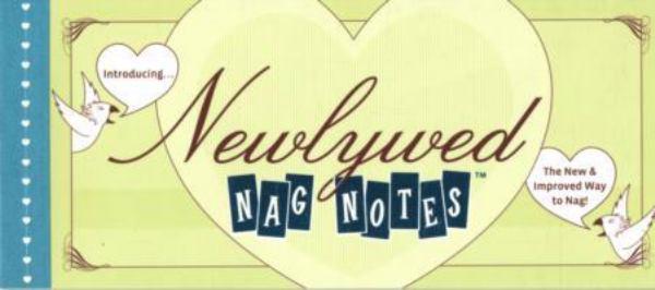 Newlywed Nag Notes