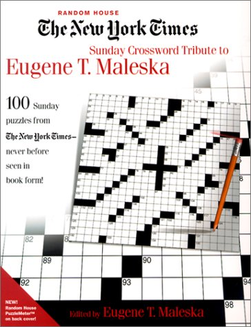Sunday Crossword Tribute to Eugene T. Maleska (New York Times)