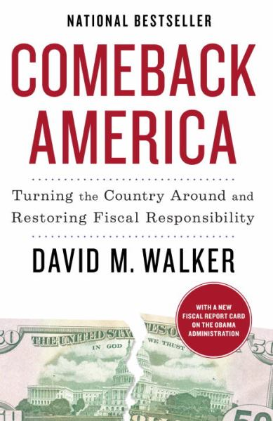 Comeback America: Truning the Country Around and Restoring Fiscal Responsibility