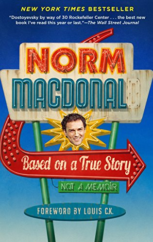 Based on a True Story: Not a Memoir