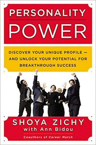 Personality Power: Discover Your Unique Profile - and Unlock Your Potential for Breakthrough Success