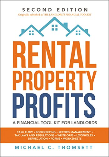 Rental Property Profits: A Financial Tool Kit for Landlords (Second Edition)