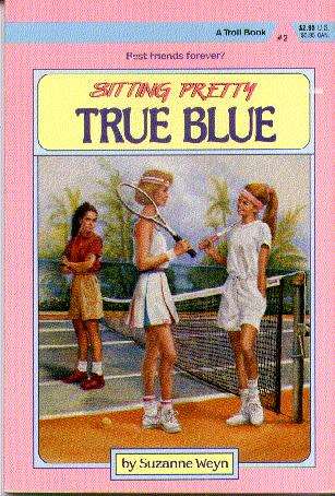 True Blue (#2 Sitting Pretty)