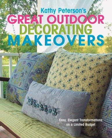 Kathy Peterson's Great Outdoor Decorating Makeovers