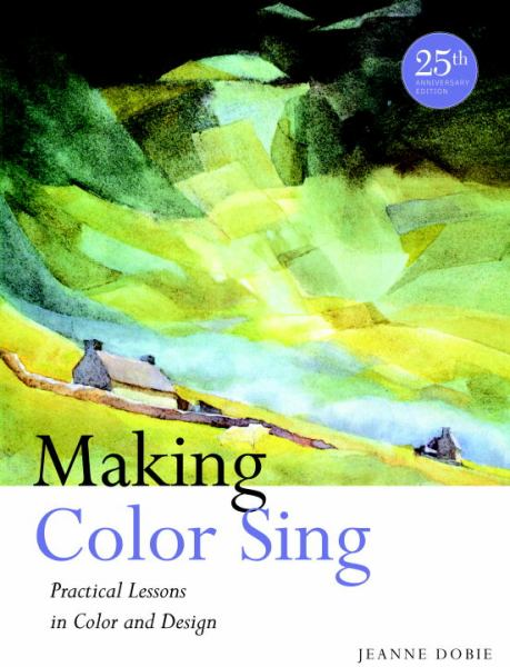 Making Color Sing (25th Anniversary Edition)