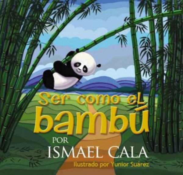 Ser Como el Bambu/Be Like the Bamboo