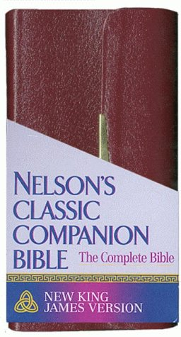 Classic Companion Bible (NKJV, 0024SBG, Burgundy Bonded Leather, Gilded-Gold Page Edges, Snap-Flap Closure)